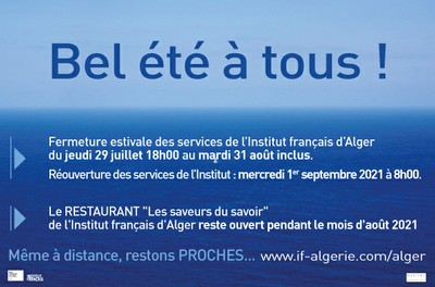 Bel été à tous !  Même à distance, restons PROCHES...  www.if-algerie.com/alger