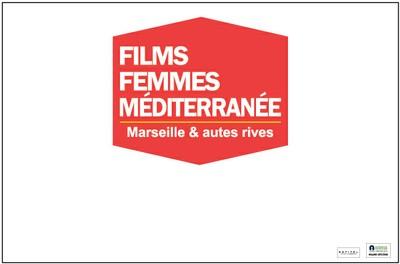 CARTE BLANCHE AU FESTIVAL FILMS FEMMES MÉDITERRANÉE - Sur réservation