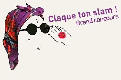 Claque ton Slam !  Grand Concours