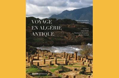 Les splendeurs de l'Algérie romaine