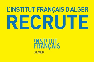 L'institut français d'Alger recrute un agent Campus France