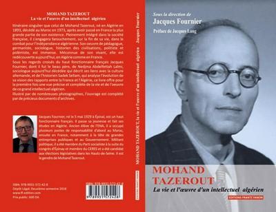 """""""Mohand Tazerout, la vie et l'oeuvre d'un intellectuel algérien"""" - Sur réservation"""