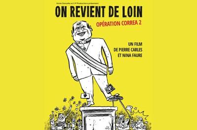 ON REVIENT DE LOIN - En présence des réalisateurs