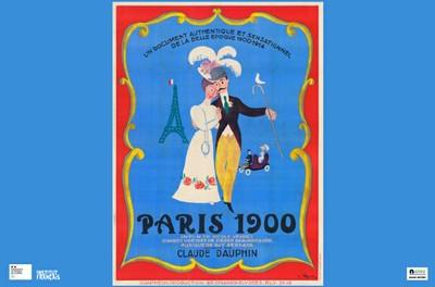 Paris 1900 - Sur réservation