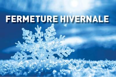 Fermeture Hivernale