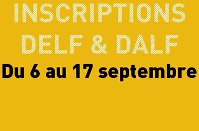 Inscriptions - Examen DELF & DALF -