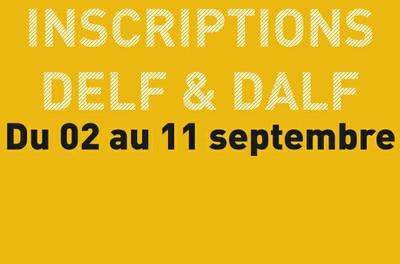 Inscriptions - Examens DELF & DALF -