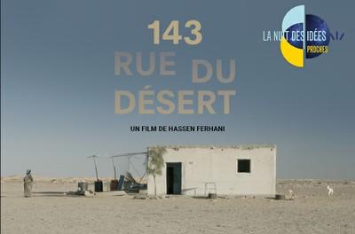 Ciné-grand public : 143, rue du désert