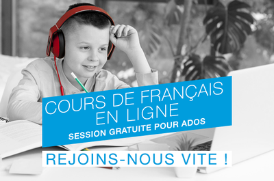 Cours de français en ligne - Session gratuite pour ados