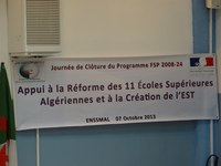 Séminaire de clôture du projet FSP 2008-24 « Appui aux écoles supérieures algériennes et à la création d'une école supérieure de technologie »