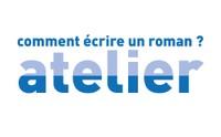 COMMENT ÉCRIRE UN ROMAN ? Atelier du samedi 8 au jeudi 13 décembre 2018 à l'Institut français d'Alger