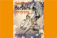 """Cabaret """"BARBARA ENTRE ELLE ET LUI"""" Hommage à Barbara par Lionel Damei"""