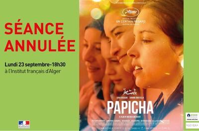 """Cinéma """"PAPICHA"""" - Projection annulée"""