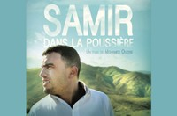 """Cinéma """"SAMIR DANS LA POUSSIÈRE"""" - En présence du réalisateur"""