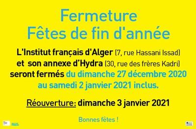 FERMETURE - FÊTES DE FIN D'ANNÉE