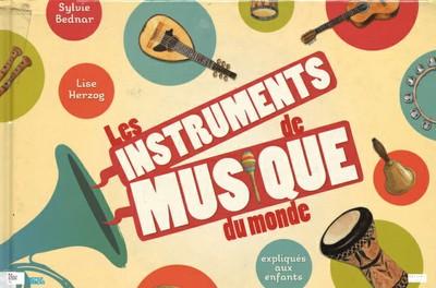 """Jeune public """"Les instruments de musique du monde (7 - 12 ans)"""" - Sur réservation"""
