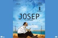"""Cinéma """"Josep"""" -  César du meilleur film d'animation - Deux séances: 14h00 et 18h30 - Sur réservation"""