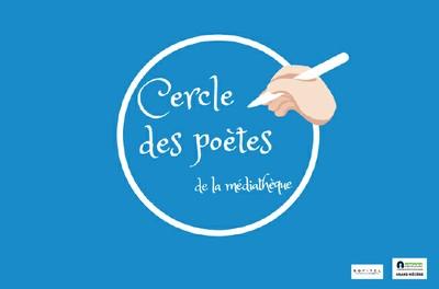 """LE CERCLE DES POÈTES """"RETROUVAILLES POÉTIQUES"""""""