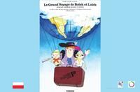 Le Grand Voyage de Bolek et Lolek - Entrée libre