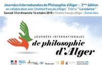 """Les Journées Internationales de Philosophie d'Alger -  3ème édition organisent  en collaboration avec l'Institut français d'Alger - Thème """" La violence """""""