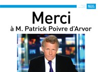 Merci à M. Patrick Poivre d'Arvor