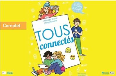 Atelier pour enfants: Tous connectés - à partir de 10 ans - COMPLET