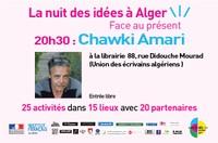 Nuit des idées à Alger - Rencontre avec Chawki Amari à la librairie 88