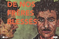 """Rencontre littéraire """"De nos frères blessés"""""""