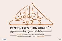 Rencontres d'Ibn Khaldoun : Ibn Khaldoun, un héritage universel - Sur réservation