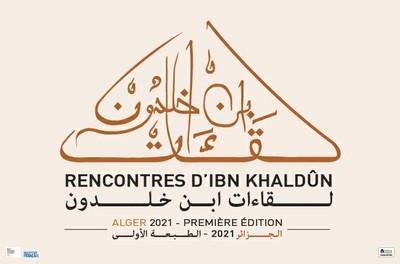 Rencontres d'Ibn Khaldûn : Ibn Khaldûn, un héritage universel - لقاءات ابن خلدون: ابن خلدون، إرث عالمي - Sur réservation