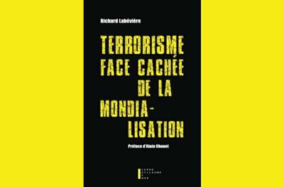 Terrorisme, face cachée de la mondialisation - Entrée libre