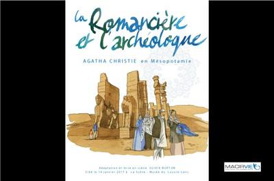 """Lecture dessinée """"La Romancière et l'archéologue"""" - « Épousez un archéologue : plus vous vieillirez, plus il vous aimera. »"""