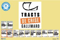 TRACTS DE CRISE GALLIMARD - 3 & 4 / 12
