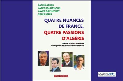 """Signature du livre """"Quatre nuances de France, quatre passions d'Algérie"""" par M. l'Ambassadeur de France en Algérie"""