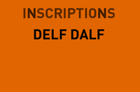 Inscriptions DELF DALF