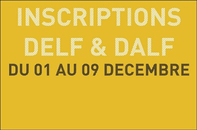 Inscriptions DELF / DALF