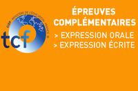 TCF > ÉPREUVES COMPLÉMENTAIRES