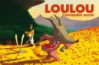 Ciné-famille : Loulou, l'incroyable secret