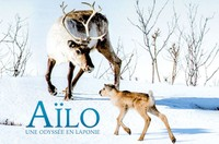 Ciné-famille : Aïlo : une odyssée en Laponie