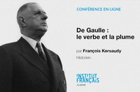 """Rencontre en ligne """"De Gaulle : le verbe et la plume"""""""