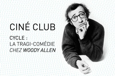 La tragi-comédie chez Woody Allen