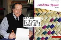 Le Café Littéraire et Culturel Média-Plus : Ameziane Ferhani