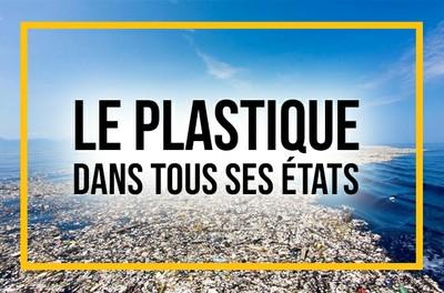 Le plastique dans tous ses états