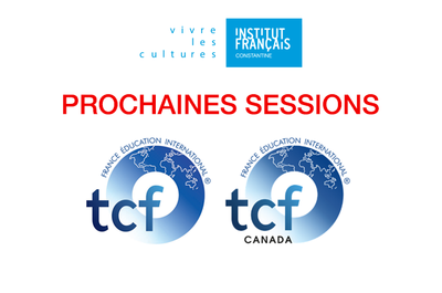 Prochaines sessions TCF SO et TCF Canada