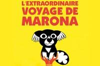 Ciné goûter : L'EXTRAORDINAIRE VOYAGE DE MARONA