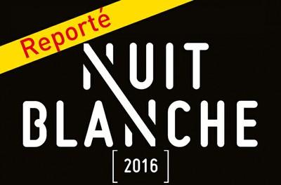 Nuit Blanche 2016 - REPORTE