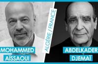 """Rencontre littéraire en ligne : """"Je viens de loin, j'écris en français"""" - Mohammed Aïssaoui / Abdelkader Djemaï"""