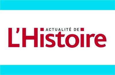 Carte blanche  au magazine l'Histoire