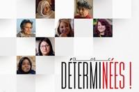 Cinéma documentaire - Déterminées - projection suivie d'un débat