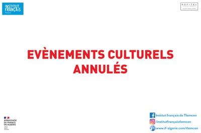 EVÈNEMENTS CULTURELS ANNULÉS